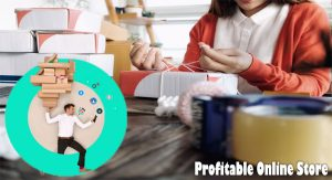 Considerations for any Profitable Online Store