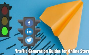 Traffic Generation Guides for Online Stores: Study The way to Efficiently Drive Targeted traffic